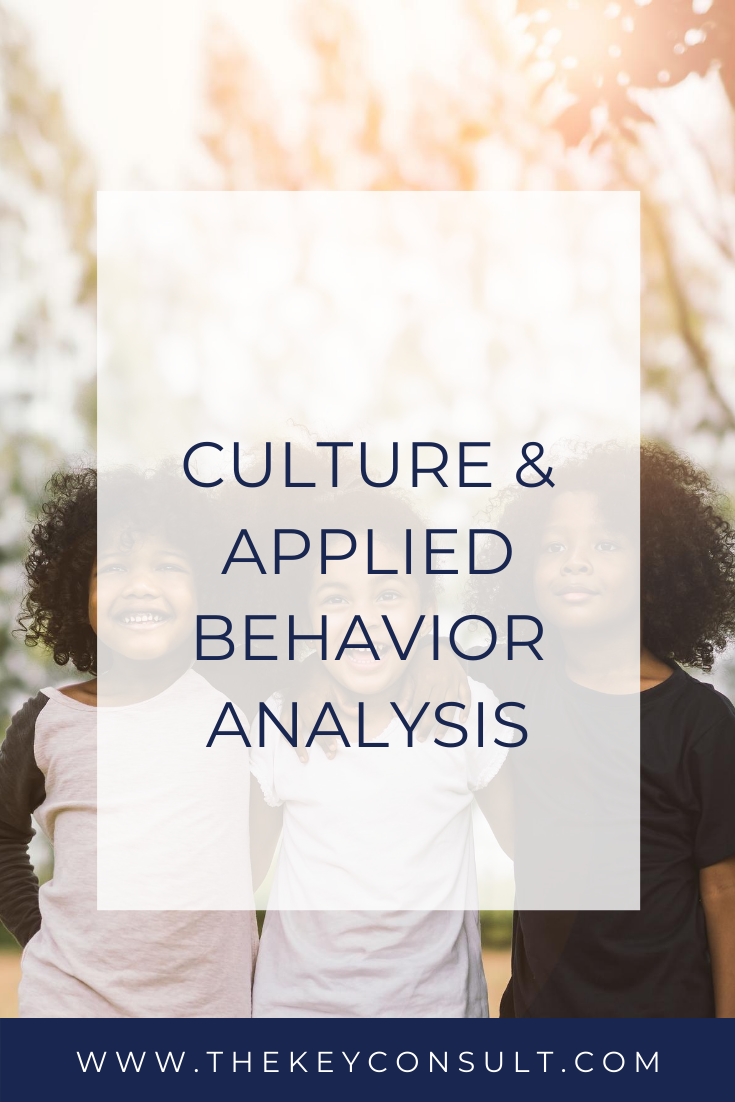 Culture & Applied Behavior Analysis