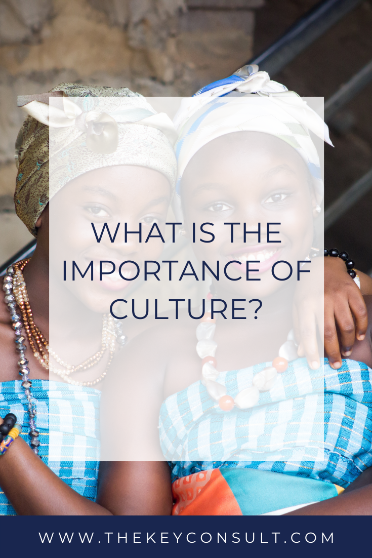 What is the importance of culture?